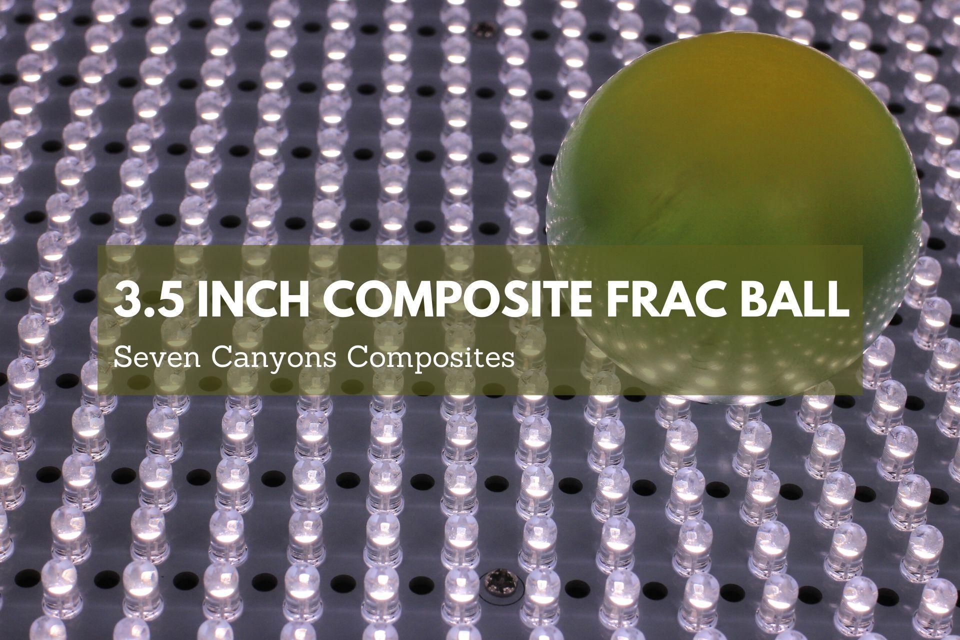 3.5 Inch Composite Frac Ball